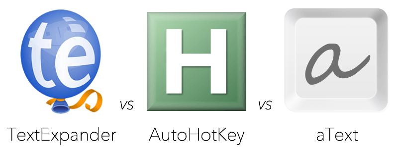 TextExpander vs AutoHotKey vs aText
